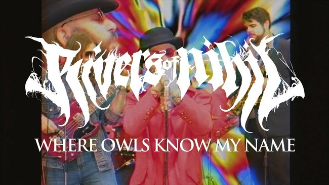 Today, Rivers of Nihil has launched a video for the title track of their  new album, Where Owls Know My Name, exclusively via Apple Music. 34a4d6fb85dc